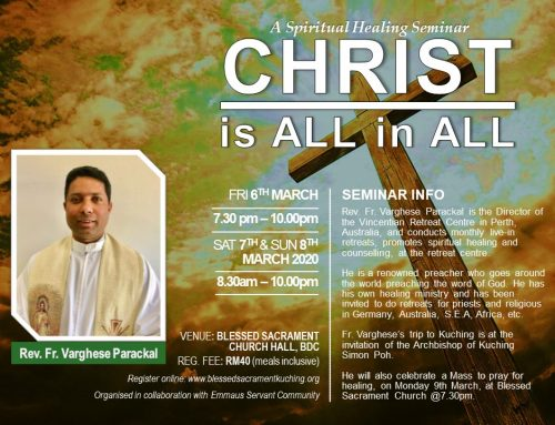 Fr Varghese Parackal from Perth to conduct Spiritual Healing Seminar in Kuching