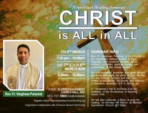 Fr Varghese Parackal from Perth to conduct Spiritual Healing Seminar in Kuching