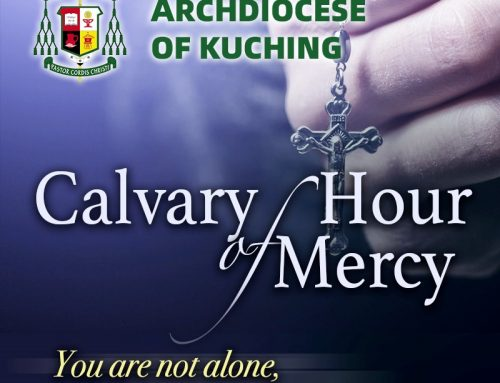 Kuching Archdiocese to launch Prayer Sessions for Healing, Hope and Mercy